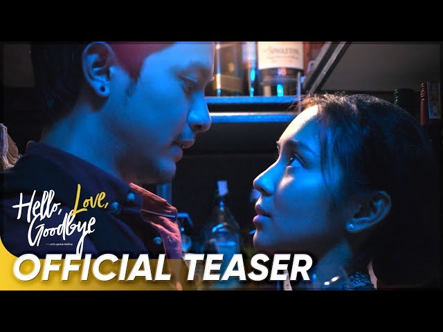 'Hello, Love, Goodbye' | Official Teaser | Kathryn Bernardo, Alden Richards