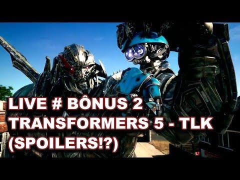 LIVE # Bônus 2 - Transformers 5 - TLK (SPOILERS) | TF Overdrive