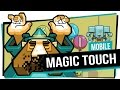 Magic Touch - Mobile