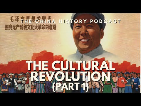 The Cultural Revolution Part 1 - The China History Podcast, presented by Laszlo Montgomery