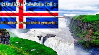 Isländisch lernen für Anfänger-Vokabeln zum nachsprechen Teil 1-Deutsch-Isländisch-A1