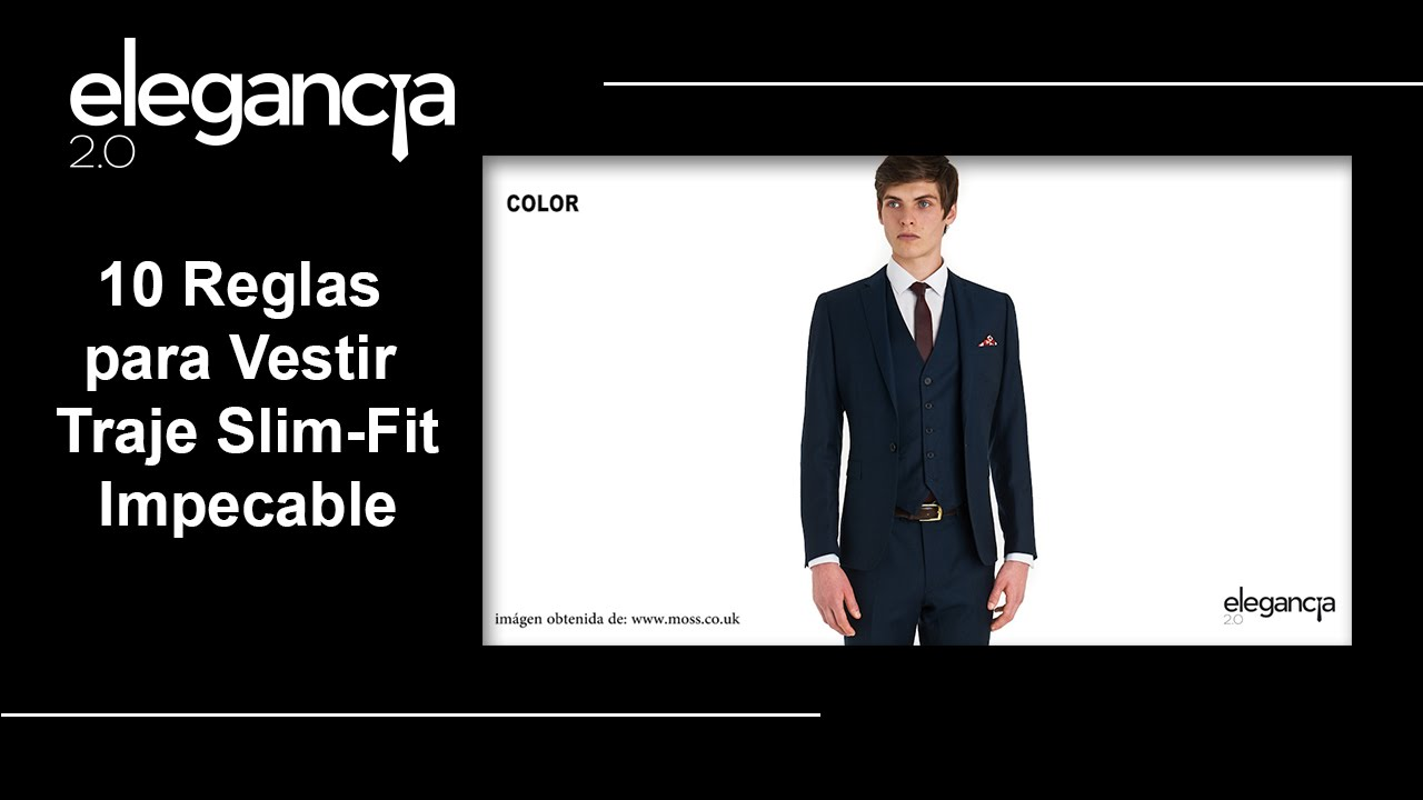 10 Reglas para Vestir Traje Slim Fit Impecable - Bere Casillas (Elegancia  2.0) - YouTube 30905149908
