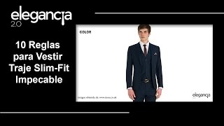 10 Reglas para Vestir Traje Slim Fit Impecable - Bere Casillas (Elegancia 2.0)