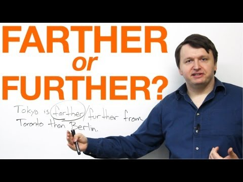 Farther or Further?