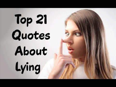 Top 21 Quotes About Lying – Famous Quotes about lies