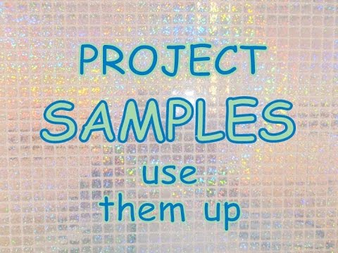 Project Samples ~ Use them UP! Week 6