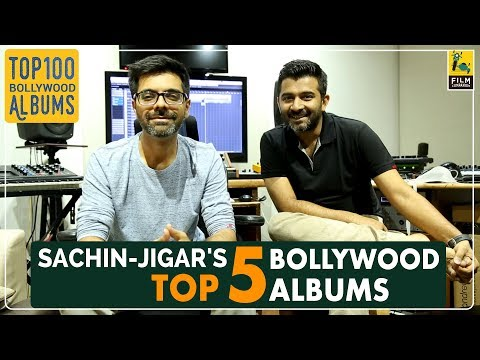 Sachin Jigar | Top 5 Bollywood Albums