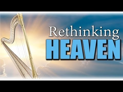 09/24/17 - Rethinking Heaven - Gravity, Time, God