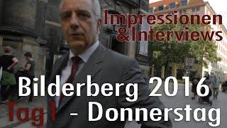 Bilderberg Konferenz in Dresden - Donnerstag | Tag 1