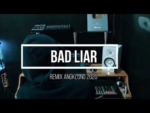dj-bad-liar-viral-tik-tok-(-slow-remix-angklung-terbaru-2020)-report-imp