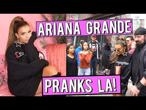 I Faked Being Ariana Grande and PRANKED LA