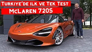 6 Milyon TL Değerinde McLaren Sürdüm | Yeni McLaren 720S | TR'de ilk Kez