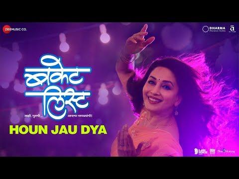 Houn Jau Dya - Bucket List | Sumeet Raghvan, Madhuri Dixit-Nene |Shreya Ghoshal,Sadhana Sargam,Shaan