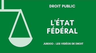 L'Etat fédéral