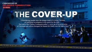 "Best Christian Religious Movie | Chronicles of Religious Persecution in China | ""The Cover-up"""