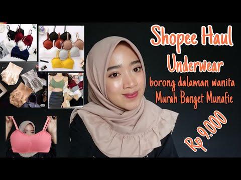 9k MURAH BANGET Borong Underwear (dalaman Wanita) Di Shopee || Shopee Haul ||  Novah Safitri