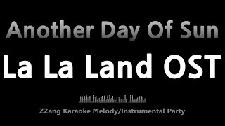 La La Land OST-Another Day Of Sun (Instrumental) [ZZang KARAOKE] Resimi