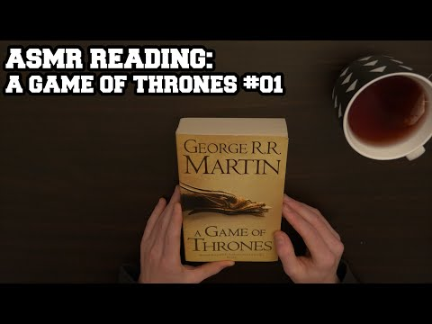 "ASMR Reading - ""A Game of Thrones"" #01 (Soft Spoken)"