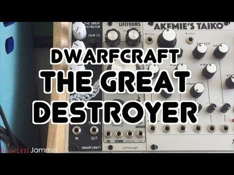 Dwarf Craft - The Great Destroyer Eurorack Module