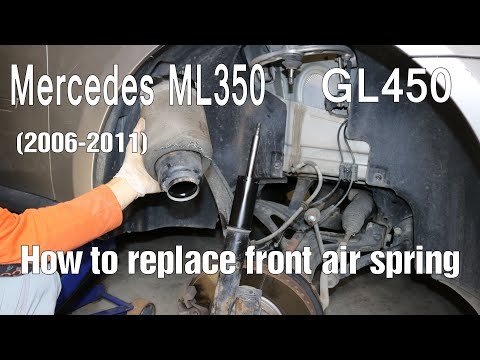 How to replace front air spring on Mercedes ML350 (2006-2011); GL450