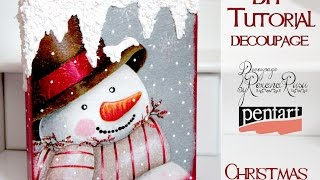 DECOUPAGE TUTORIAL  - DIY christmas decoration - Christmas Decoupage with snow paste