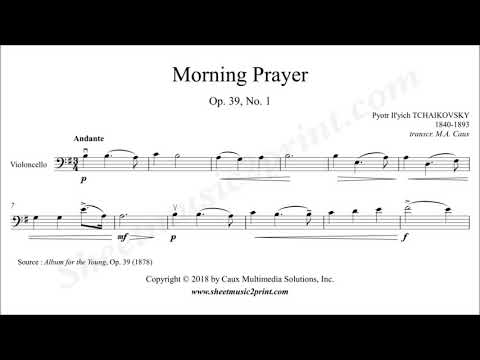 Tchaikovsky : Morning Prayer - Cello