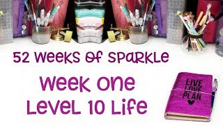 Plan to Live Your Level 10 Life | Week 1: 52 Weeks of Sparkle | Inspirational Creative Prompts
