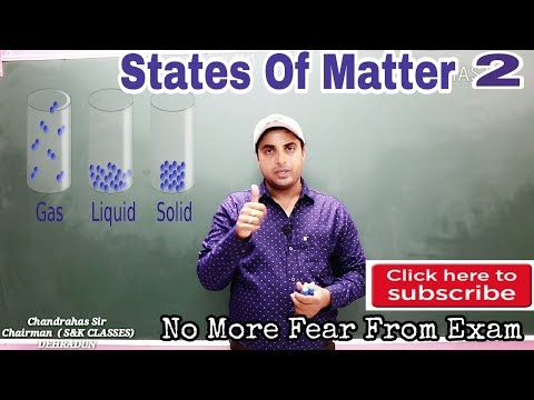 States Of Matter Part 2 | Chemistry  claas 11 XI  (Solid, Li
