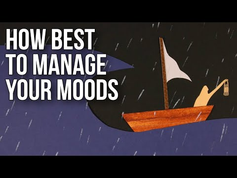 How Best to Manage Your Moods