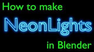 How to Make Neon Lights in Blender