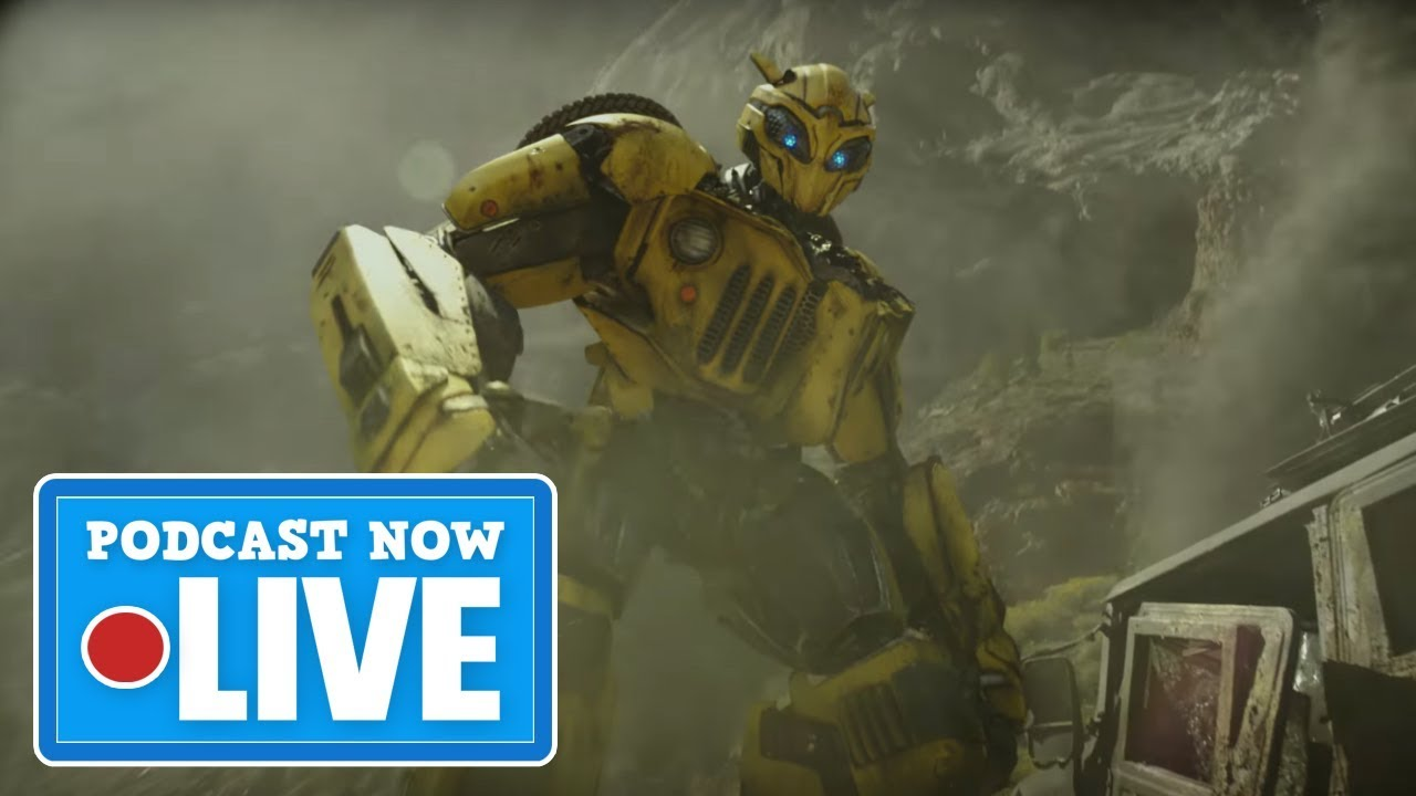 Can Bumblebee Turn The Transformers Franchise Around? - Podcast Now Live Ep.81 (T.1)