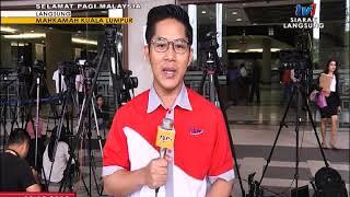 SPM 2018 – LANGSUNG: MAHKAMAH KL [12 DIS 2018]