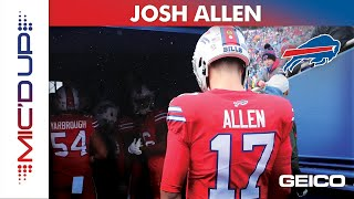 Josh Allen Mic'd Up presented by GEICO | Buffalo Bills