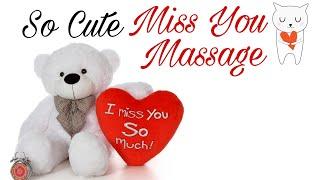 I Miss U Video Massage