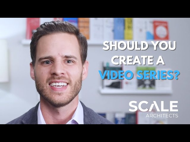 Should you create a video series?