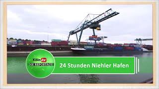 24 Stunden am Niehler Hafen - die Köln.tv-Reportage
