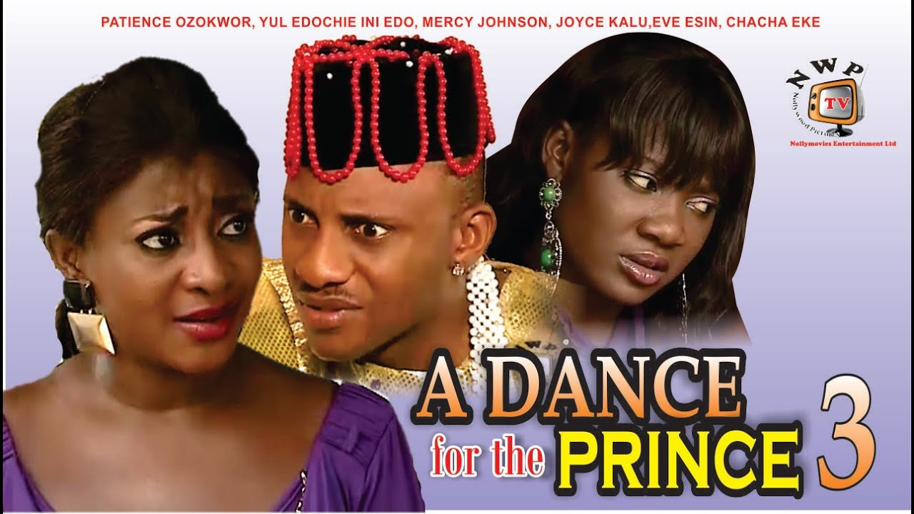 Download A Dance for the Prince 3 - Nigerian Nollywood Movie