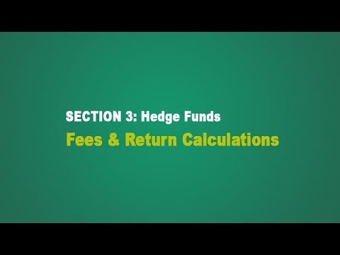 Hedge Funds:  Fees & Return Calculations
