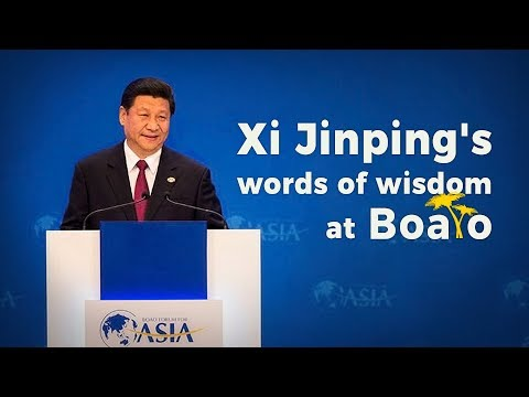 Xi Jinping's words of wisdom at Boao