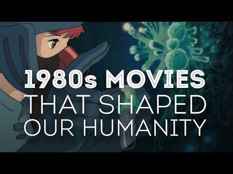 1980s Movies That Shaped Our Humanity