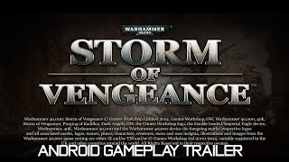 WH40k: Storm of Vengeance Android Gameplay Trailer 720p HD