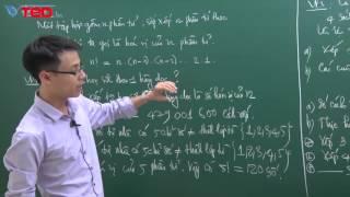Vted.vn - Bài 2: Hoán vị, chỉnh hợp, tổ hợp - GV: Đặng Thành Nam