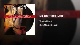 Slippery People (Live)