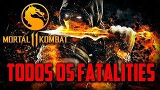 Mortal Kombat 11 - Todos os FATALITIES