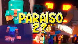 Minecraft: PARAISO 2?