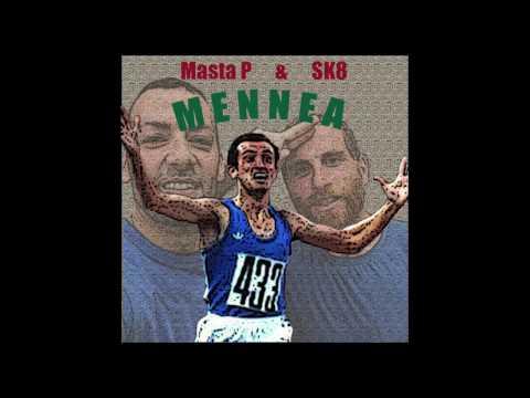 Masta P & SK8 - Mennea