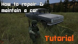 DayZ Tutorial: How to repair and maintain a car