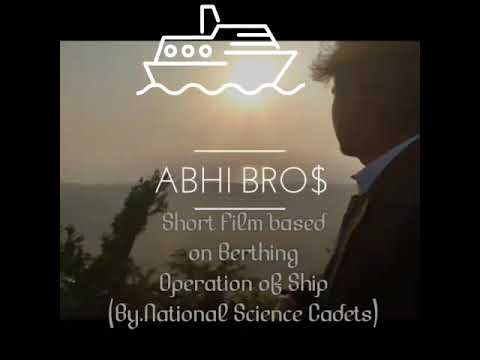 Short Film  based on ship berthing operation. By Nautical Science cadets