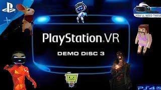 NEW PlayStation VR Demo Disc 3 || PS4 PRO || PSVR 777 ||