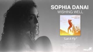 Watch Sophia Danai Let It Fly video